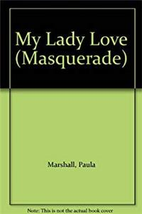 Fb2 My Lady Love (Masquerade S.) ePub