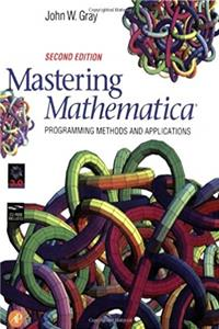 Fb2 Mastering Mathematica: Programming Methods and Applications ePub