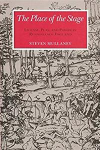 Fb2 The Place of the Stage: License, Play, and Power in Renaissance England ePub