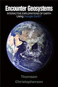 Fb2 Encounter Geosystems: Interactive Explorations of Earth Using Google Earth ePub