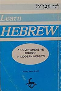 Fb2 Learn Hebrew A Comprehensive Course in Modern Hebrew ePub