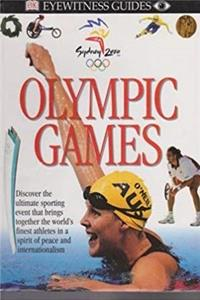 Fb2 Olympic Games - Discover The Ultimate Sporting Event That Brings Together The World's Finest Athletes In A Spirit Of Peace and Internationalism (Eyewitness Guides) ePub