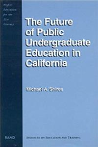 Fb2 The Future of Public Undergraduate Education in California (Higher Education for the 21st Century) ePub