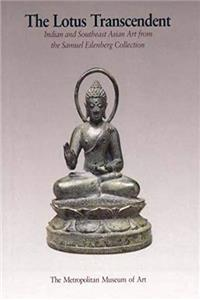 Fb2 The Lotus Transcendent Indian and Southeast Asian Sculpture from the Samuel Eilenberg Collection ePub